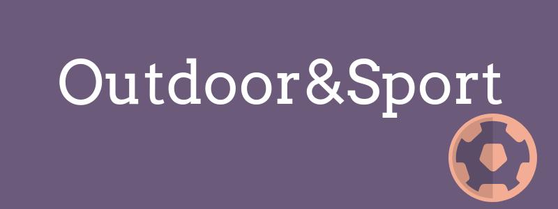 Outdoor&Sport